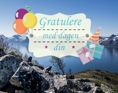Gratulerer med dagen din | Arctic-Fritid.no